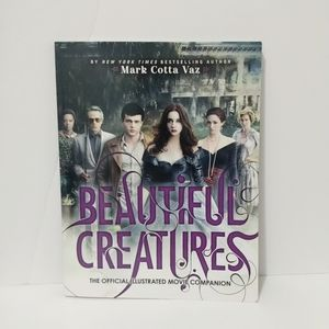 Beautiful Creatures The Official Illustrated